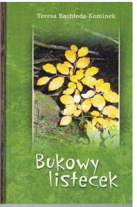 "Gedichtband ""Bukowy listecek"" (""Buchen-Blättchen""). © Teresa Bachleda-Kominek"